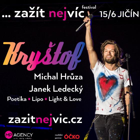 Zažítnejvíc festival - Jičín<br>Kryštof, Michal Hrůza, Janek Ledecký<br>Poetika, Lipo a další