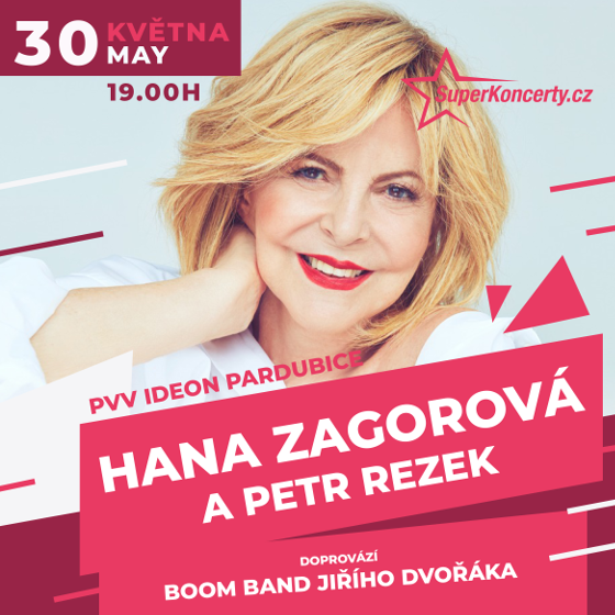 Koncert Hany Zagorové<br>Host: Petr Rezek<br>Doprovází Boom Band Jiřího Dvořáka